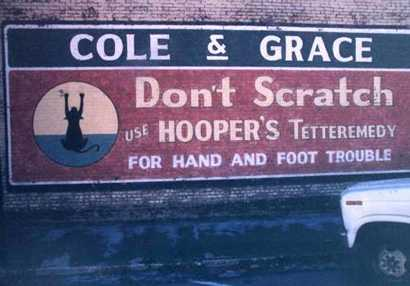 Cole & Grace for hand and foot trouble, painted wall sign Hico Texas