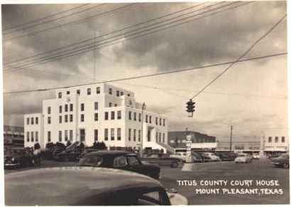 Titus County courthouse and square, Mount Pleasant, Texas, 1940s