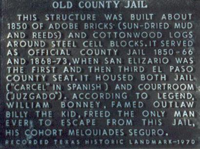 Old El Paso County jail historical marker, San Elizario Texas